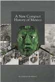 A new Compact History of Mexico
