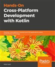 Hands-On Cross-Platform Development with Kotlin