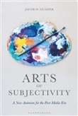 Arts of Subjectivity: A New Animism for the Post-Media Era