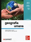 Geografia umana + connect (bundle). Con Contenuto digitale (fornito elettronicamente)