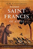St. Francis of Assisi (Annotaed Edition)