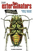 The exterminators. Vol. 1: Vita da scarafaggi