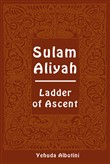 Sulam Aliyah. Ladder of ascent. Ediz. ebraica e inglese