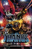 thanos. vol. 2: la cava d...