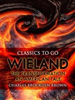 Wieland; Or, The Transformation: An American Tale