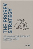 The prosev strategy. Designing the product service event
