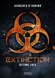 extinction. ultima luce