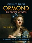 Ormond; Or, The Secret Witness. Volume 2 (of 3)