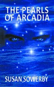 the pearls of arcadia: bo...