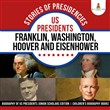 Stories of Presidencies : US Presidents Franklin, Washington, Hoover and Eisenhower | Biography of US Presidents Junior Scholars Edition | Children's Biography Books