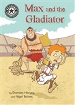 Max and the Gladiator