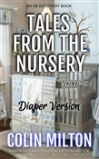 Tales From The Nursery (vol 1) DIAPER VERSION