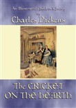 THE CRICKET ON THE HEARTH - An illustrated children's story by Charles Dickens