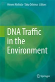DNA Traffic in the Environment
