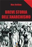 Breve storia dell'Anarchismo