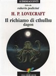 Il richiamo di Cthulhu. Dagon letto da Roberto Pedicini. Audiolibro. CD Audio