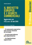 Il brevetto europeo e i segreti commerciali