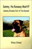 sammy the runaway mastiff