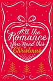 all the romance you need ...