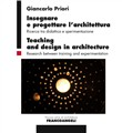 La ricerca architettonica tra didattica e sperimentazione. Architectural research between teaching and experimentation