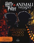 Animali fantastici: i crimini di Grindelwald. Da Harry Potter ad Animali fantastici