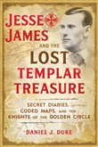 Jesse James and the Lost Templar Treasure