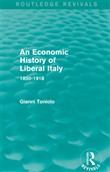 An Economic History of Liberal Italy (Routledge Revivals)