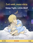 Cuci saldi, mazo vilcin – Sleep Tight, Little Wolf (latviešu – anglu)