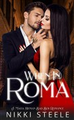 When in Roma: A Mafia Hitman Bad Boy Romance