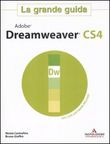 Adobe Dreamweaver CS4. La grande guida. Con CD-ROM
