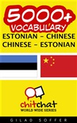 5000+ Vocabulary Estonian - Chinese