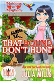 That Hound Don't Hunt: Magic and Mayhem Universe