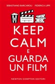 keep calm e guarda un fil...