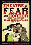 theatre of fear & horror:...