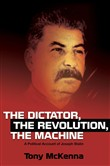 Dictator, The Revolution, The Machine