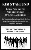 WEEKS TWO TO FOUR: WRITE YOUR BOOK | Six Weeks to Creating a Book Series that Earns Passive Income from Several Sources