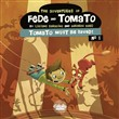 The Adventures of Fede and Tomato - Volume 1 - Tomato Must Be Saved!