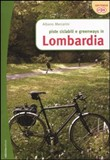 Piste ciclabili e greenways in Lombardia
