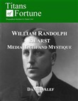 william randolph hearst: ...
