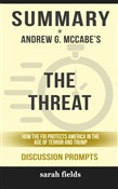 Summary: Andrew G. McCabe's The Threat