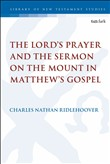 The Lord's Prayer and the Sermon on the Mount in Matthew's Gospel