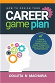 How To Design Your Career Game Plan