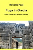fuga in grecia. come cons...