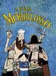 Il pirata Mordilosso. Con CD-Audio