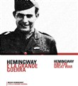Hemingway e la grande guerra-Hemingway and the great war