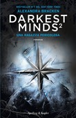 Una ragazza pericolosa. Darkest minds. Vol. 2