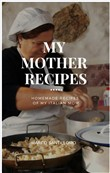 My Mother Recipes