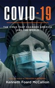 COVID-19 | The Virus that changed America and the World