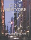 Cool New York. Ediz. multilingue