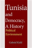 Tunisia and Democracy, A History